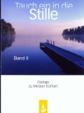 Tauch ein in die Stille – BAND II